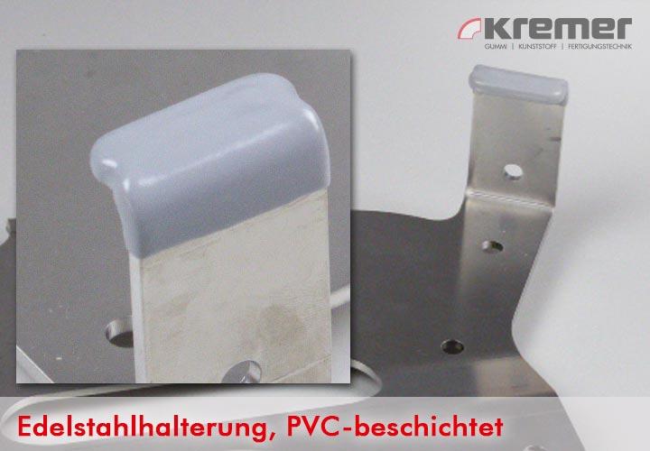 PVC-Beschichtete Edelstahlhalterung